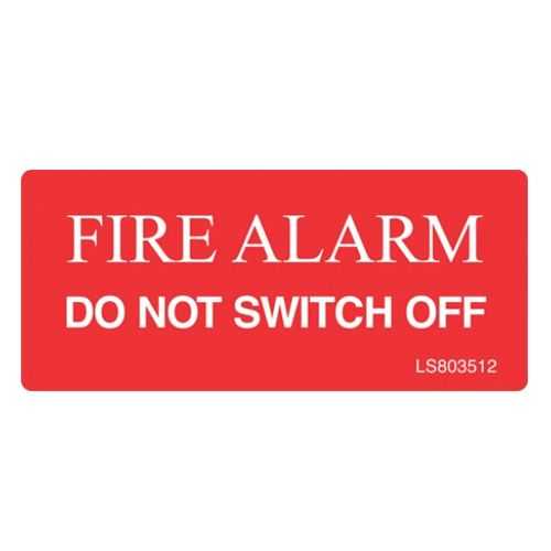 Fire Alarm Do Not Not Switch Off (Red) - LS803512